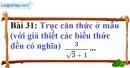 Bài 31 trang 33 Vở bài tập toán 9 tập 1