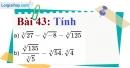 Bài 43 trang 42 Vở bài tập toán 9 tập 1