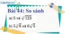 Bài 44 trang 42 Vở bài tập toán 9 tập 1
