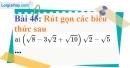 Bài 45 trang 43 Vở bài tập toán 9 tập 1