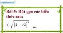 Bài 5 trang 9 Vở bài tập toán 9 tập 1