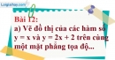 Bài 12 trang 60 Vở bài tập toán 9 tập 1