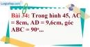 Bài 34 trang 101 Vở bài tập toán 9 tập 1