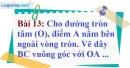 Bài 13 trang 119 Vở bài tập toán 9 tập 1