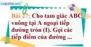 Bài 27 trang 130 Vở bài tập toán 9 tập 1