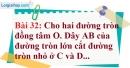 Bài 32 trang 135 Vở bài tập toán 9 tập 1