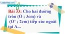 Bài 33 trang 136 Vở bài tập toán 9 tập 1
