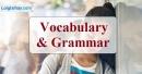 Vocabulary & Grammar - Trang 18 Unit 3 VBT Tiếng Anh 9 mới