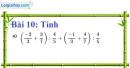 Bài 10 trang 14 Vở bài tập toán 7 tập 1