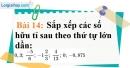 Bài 14 trang 18 Vở bài tập toán 7 tập 1