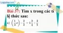 Bài 37 trang 32 Vở bài tập toán 7 tập 1
