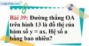 Bài 39 trang 77 Vở bài tập toán 7 tập 1