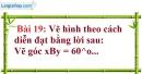 Bài 19 trang 95 Vở bài tập toán 7 tập 1