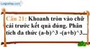 Phần câu hỏi bài 7 trang 23 Vở bài tập toán 8 tập 1