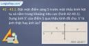 Câu 42 - 43.1, 42 - 43.2, 42 - 43.3, 42 - 43.4, 42 - 43.5, 42 - 43.6 phần bài tập trong SBT – Trang 119,120 Vở bài tập Vật lí 9