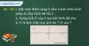 Câu 44 - 45.1, 44 - 45.2, 44 - 45.3, 44 - 45.4, 44 - 45.5 phần bài tập trong SBT – Trang 126,127 Vở bài tập Vật lí 9