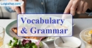 Vocabulary & Grammar - Trang 4 Unit 7 VBT Tiếng Anh 9 mới