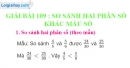Bài 109 : So sánh hai phân số khác mẫu số