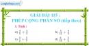 Bài 115 : Phép cộng phân số (tiếp theo)