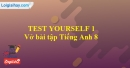 Test yourself 1 - Trang 27 VBT Tiếng Anh 8 mới