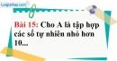 Bài 15 trang 14 Vở bài tập toán 6 tập 1