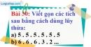 Bài 30 trang 24 Vở bài tập toán 6 tập 1