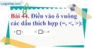 Bài 44 trang 32 Vở bài tập toán 6 tập 1