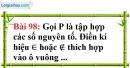 Bài 98 trang 67 Vở bài tập toán 6 tập 1