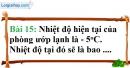 Bài 15 trang 80 Vở bài tập toán 6 tập 1