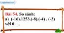 Bài 54 trang 102 Vở bài tập toán 6 tập 1