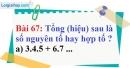 Bài 67 trang 46 Vở bài tập toán 6 tập 1