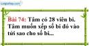 Bài 74 trang 51 Vở bài tập toán 6 tập 1