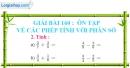 Bài 160 : Ôn tập về các phép tính với phân số
