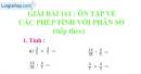 Bài 161 : Ôn tập về các phép tính với phân số (tiếp theo)