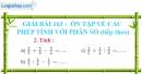 Bài 163 : Ôn tập về các phép tính với phân số (tiếp theo)