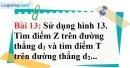 Bài 13 trang 126 Vở bài tập toán 6 tập 1