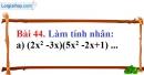 Bài 44 trang 38 Vở bài tập toán 8 tập 1