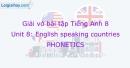 Phonetics - Unit 8 VBT tiếng anh 8 mới