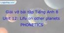 Phonetics - Trang 47 Unit 12 VBT tiếng anh 8 mới