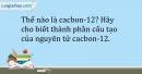 Bài 2.9 trang 6 SBT Hóa học 10