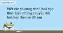 Bài 2.3 Trang 4 SBT Hóa học 9