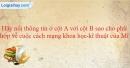 Bài 3 trang 30 SBT sử 9