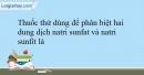 Bài 9.1 Trang 11 SBT Hóa học 9