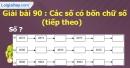 Bài 90 : Các số có bốn chữ số (tiếp theo)