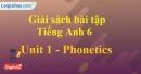 Phonetics - trang 3 Unit 1 SBT Tiếng anh 6 mới