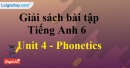 Phonetics - Unit 4 SBT Tiếng anh 6 mới