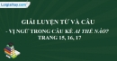 Luyện từ và câu - Vị ngữ trong câu kể Ai thế nào? trang 15, 16, 17