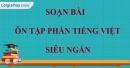Soạn bài Ôn tập phần tiếng Việt siêu ngắn