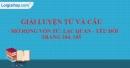Luyện từ và câu - Mở rộng vốn từ: Lạc quan - Yêu đời trang 104, 105