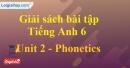 Phonetics - trang 10 Unit 2 SBT Tiếng anh 6 mới